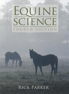 Equine Science By Parker, Rick